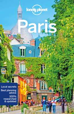 Lonely Planet Paris - Lonely Planet, and Le Nevez, Catherine, and Pitts, Christopher
