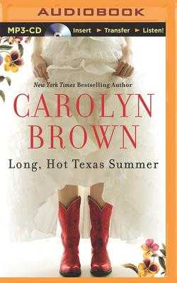 Long, Hot Texas Summer - Merlington, Laural (Read by), and Brown, Carolyn