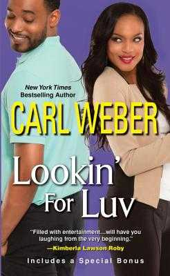 Lookin' for Luv - Weber, Carl, Mr.