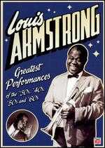 Louis Armstrong: Greatest Performances of the '30s,'40s, '50s, and '60s -