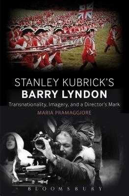Making Time in Stanley Kubrick's Barry Lyndon - Pramaggiore, Maria