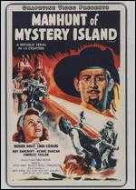 Manhunt of Mystery Island [Serial] - Spencer Gordon Bennet; Wallace A. Grissell; Yakima Canutt