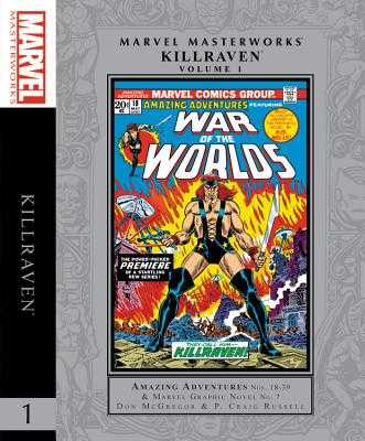 Marvel Masterworks: Killraven Vol. 1 - McGregor, Don (Text by), and Thomas, Roy (Text by), and Conway, Gerry (Text by)