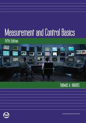 Measurement and Control Basics - Hughes, Thomas A.