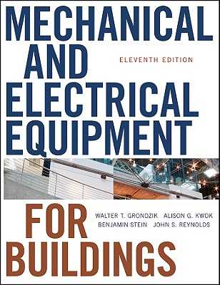 Mechanical and Electrical Equipment for Buildings - Grondzik, Walter T, and Kwok, Alison G, and Stein, Benjamin