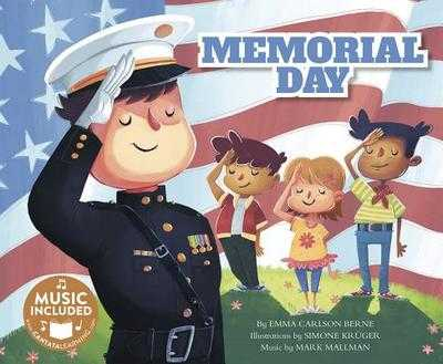 Memorial Day - Bernay, Emma, and Berne, Emma Carlson, and Mallman, Mark (Producer)