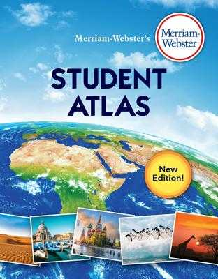 Merriam-Webster's Student Atlas - Merriam-Webster Inc