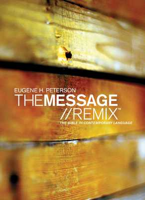 Message Remix 2.0 Bible-MS: The Bible in Contemporary Language - Peterson, Eugene H (Translated by)