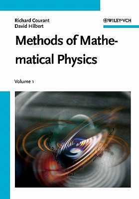 Methods of Mathematical Physics - Courant, Richard, and Hilbert, David