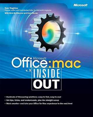 Microsoft Office V. X for Mac Inside Out - Negrino, Tom, and McElhearn, Kirk, and Binder, Kate