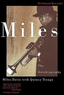 Miles - Davis, Miles, and Davies, Miles, and Troupe, Quincy