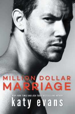 Million Dollar Marriage - Evans, Katy
