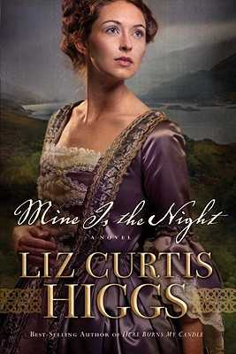 Mine is the Night: A Novel - Higgs, Liz Curtis