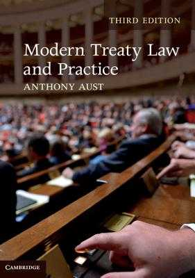 Modern Treaty Law and Practice - Aust, Anthony