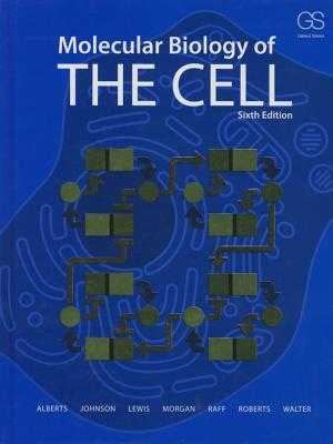 Molecular Biology of the Cell - Alberts, Bruce, and Johnson, Alexander D, and Lewis, Julian