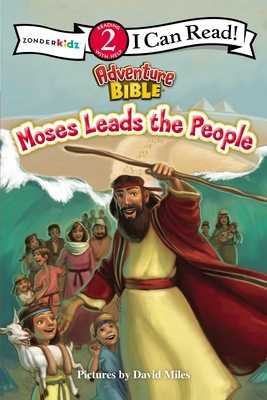 Moses Leads the People: Level 2 - Zondervan