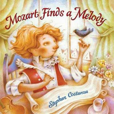 Mozart Finds A Melody - Costanza, Stephen