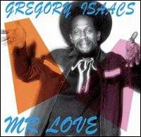 Mr. Love - Gregory Isaacs