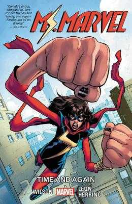 Ms. Marvel Vol. 10: Time And Again - Wilson, G. Willow, and Rowell, Rainbow