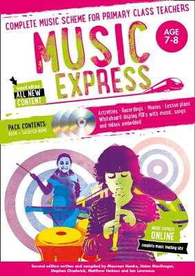 Music Express: Age 7-8 (Book + 3CDs + DVD-ROM): Complete Music Scheme for Primary Class Teachers - MacGregor, Helen, and Collins Music (Prepared for publication by)