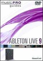 Music Pro Guides: Ableton Live 9 - Advanced Level -