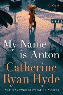 My Name Is Anton - Hyde, Catherine Ryan