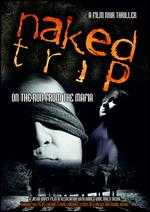 Naked Trip: On the Run from the Mafia - Jason Impey