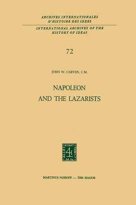 Napoleon and the Lazarists - Carven, John W