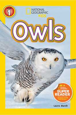 National Geographic Kids Readers: Owls - Marsh, Laura