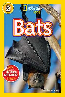 National Geographic Readers: Bats - Carney, Elizabeth