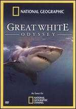 National Geographic: The Great White Odyssey