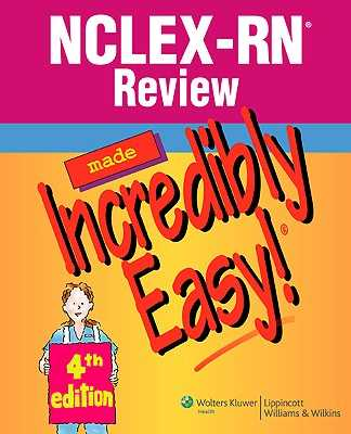 NCLEX-RN Review Made Incredibly Easy! - Lippincott Williams & Wilkins (Creator)
