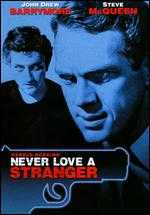 Never Love a Stranger - Robert Stevens