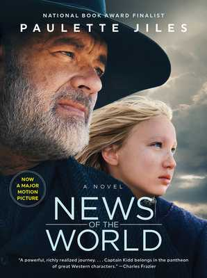 News of the World Movie Tie-in: A Novel - Jiles, Paulette