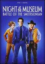 Night at the Museum: Battle of the Smithsonian - Shawn Levy
