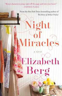 Night of Miracles - Berg, Elizabeth