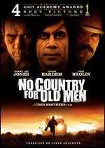 No Country for Old Men - Ethan Coen; Joel Coen