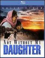 Not Without My Daughter [Blu-ray] - Brian Gilbert