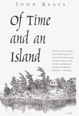 Of Time and an Island - Keats, John