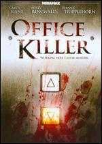 Office Killer