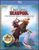 Once Upon a Deadpool [Includes Digital Copy] [Blu-ray/DVD] - David Leitch