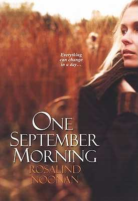 One September Morning - Noonan, Rosalind