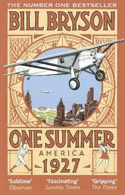 One Summer: America 1927 - Bryson, Bill