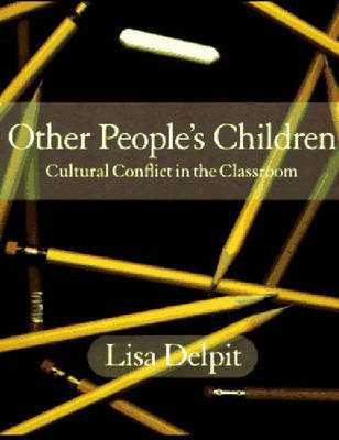 Other Peoples Children - Delpit, Lisa D