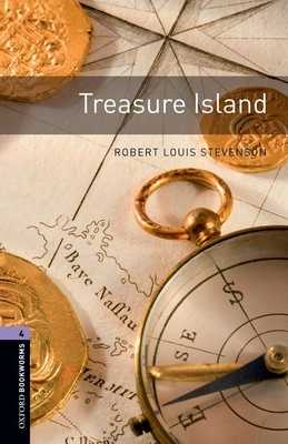 Oxford Bookworms Library: Treasure Island: Level 4: 1400-Word Vocabulary - Stevenson, Robert Louis, and Bassett, Jennifer