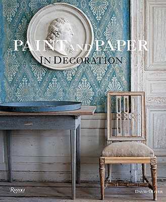 Paint and Paper: In Decoration - Oliver, David