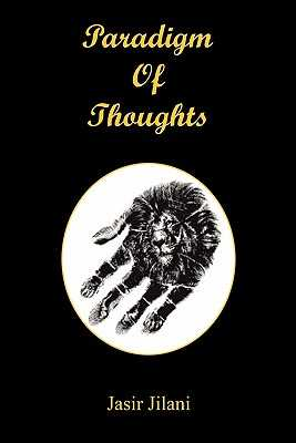 Paradigm of Thoughts - Jilani, Jasir