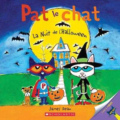 Pat Le Chat: La Nuit de l'Halloween - Dean, James (Illustrator)