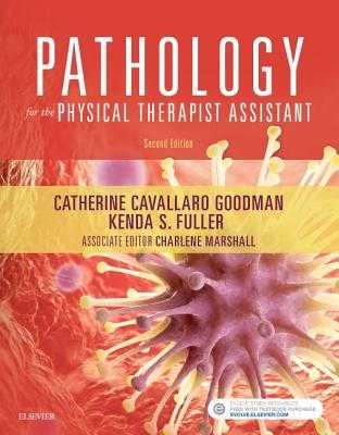 Pathology for the Physical Therapist Assistant - Goodman, Catherine C, and Marshall, Charlene