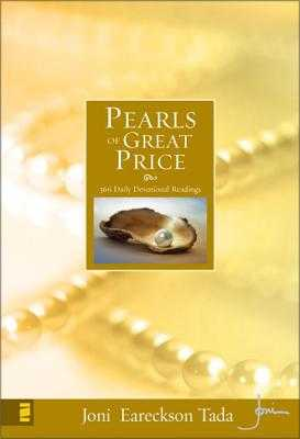Pearls of Great Price: 366 Daily Devotional Readings - Tada, Joni Eareckson